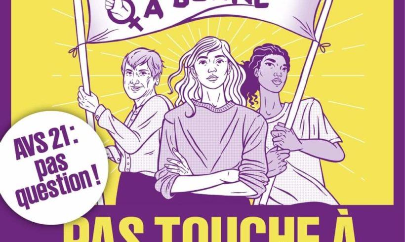 AVS 21 une reforme sur le dos des femmes.